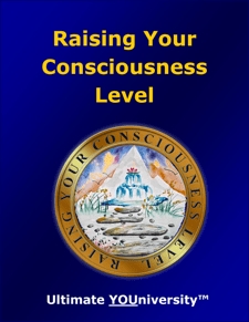 Raising Your Consciousness Level - Collaborative Infopreneurship