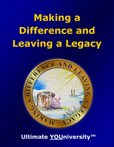 Making a Difference & Leaving a Legacy - Collaborative Infopreneurship