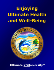 Enjoying Ultimate Health and Well-Being - Collaborative Infopreneurship