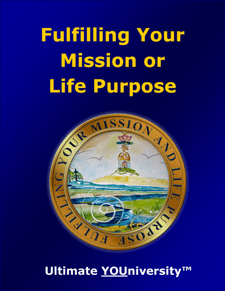 Fulfilling Your Mission or Life Purpose - Collaborative Infopreneurship