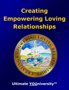 Creating Empowering Loving Relationships - Collaborative Infopreneurship
